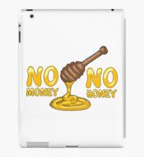 No Money No Honey iPad Case/Skin