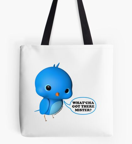 B.B. Bottoms - What'cha Got There Mister?!? Tote Bag