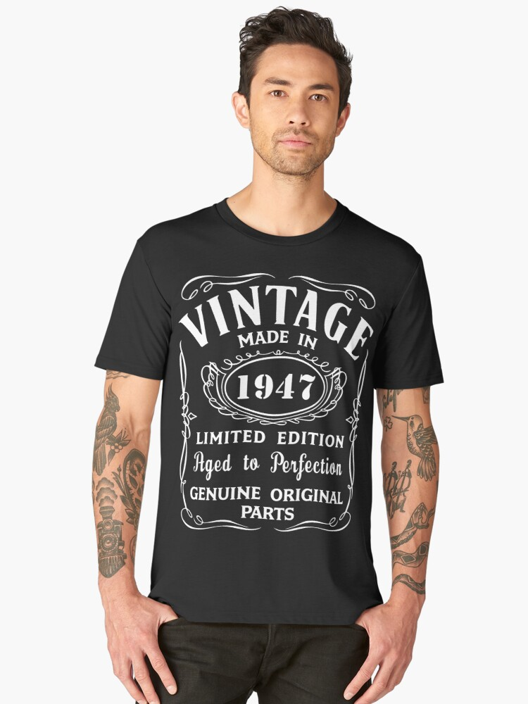 70th Birthday Gift Idea T Shirt Vintage Made In 1947 Mens Premium By Marcoafsousa