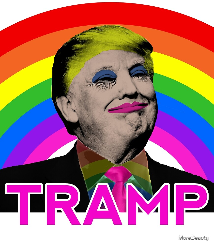 Donald Tramp Stop Homofobia by MoreBeauty