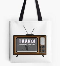 Taako! Sie wissen, aus dem Fernsehen? Tote Bag