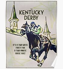 It's Kentucky Derby Time Again! Poster