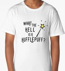 What the hell is a hufflepuff Long T-Shirt