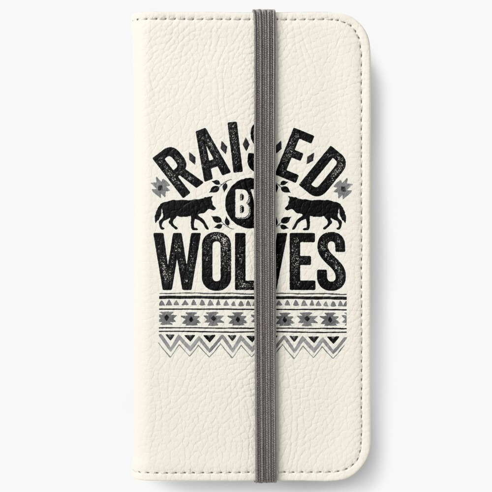 Raised By Wolves {Black + White} iPhone Wallet
