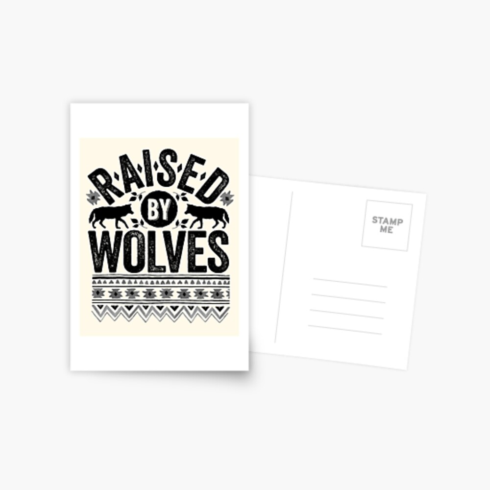 Raised By Wolves {Black + White} Postcard