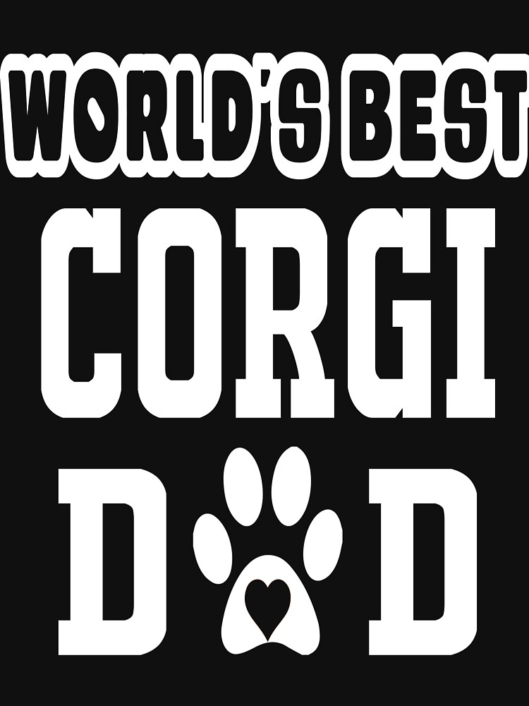 World's Best Corgi Dad Dog Lover by matt76c