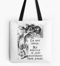 I'm not crazy Tote Bag