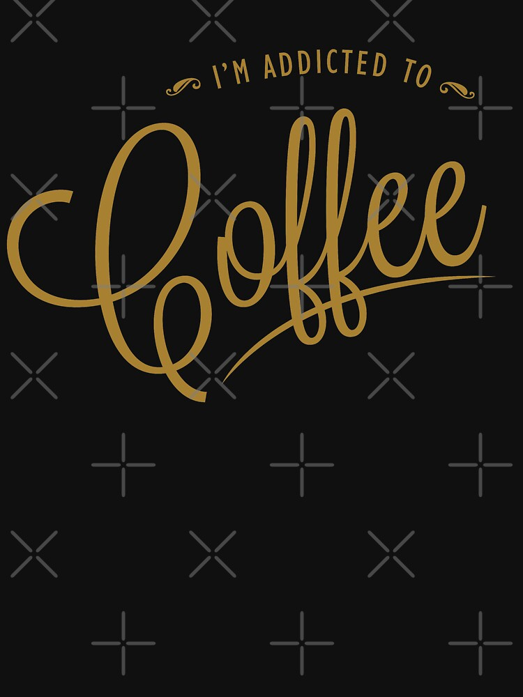 I'm Addicted To Coffee by goodspy