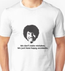 Bob Ross Quote Unisex T-Shirt