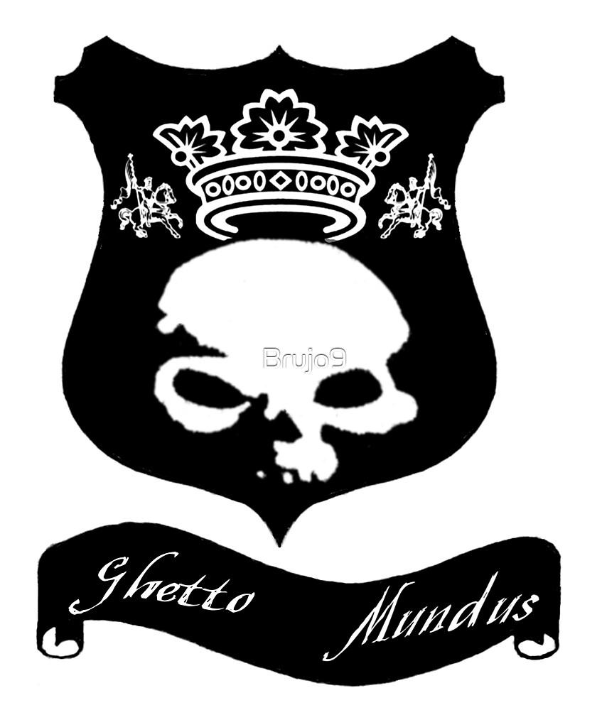ghetto mondus by Brujo9