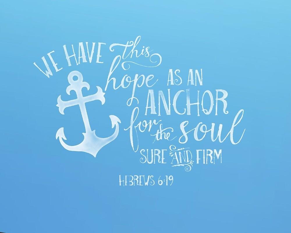Hebrews 6:19 by Sammiamk