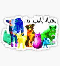 I'm With Them - Animal Rights - Vegan Sticker