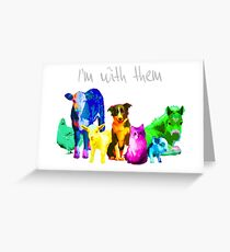 I'm With Them - Animal Rights - Vegan Greeting Card