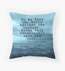 So we beat on - Gatsby quote on the dark ocean Throw Pillow