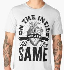 On The Inside We Are All The Same. Men's Premium T-Shirt
