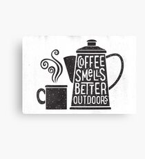 Coffee Smells Better Canvas Print