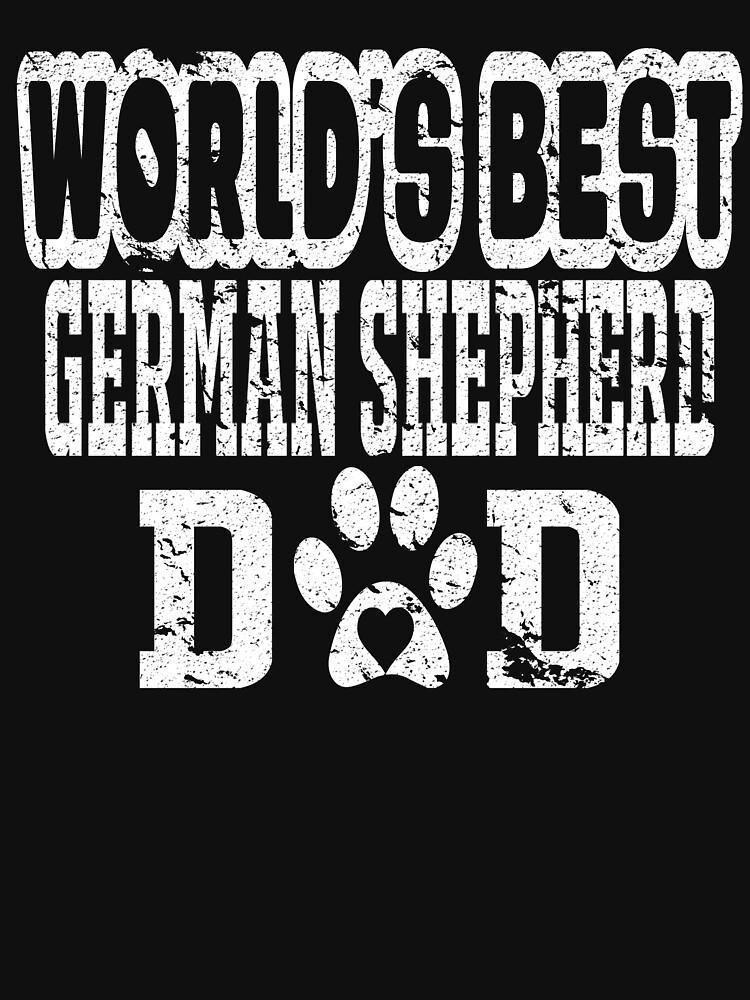 World's Best German Shepherd Dad Dog Lover Distressed by matt76c
