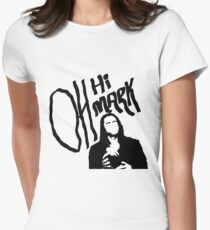 Oh Hi Mark Womens Fitted T-Shirt
