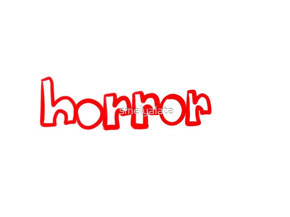 horror by smelyalata