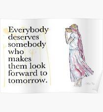 Everybody deserves somebody... Poster