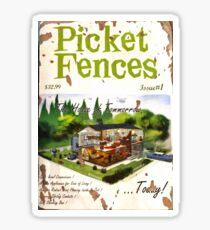 Picket Fences  Sticker