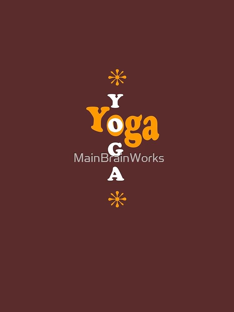 Yoga Yoga namaste by MainBrainWorks