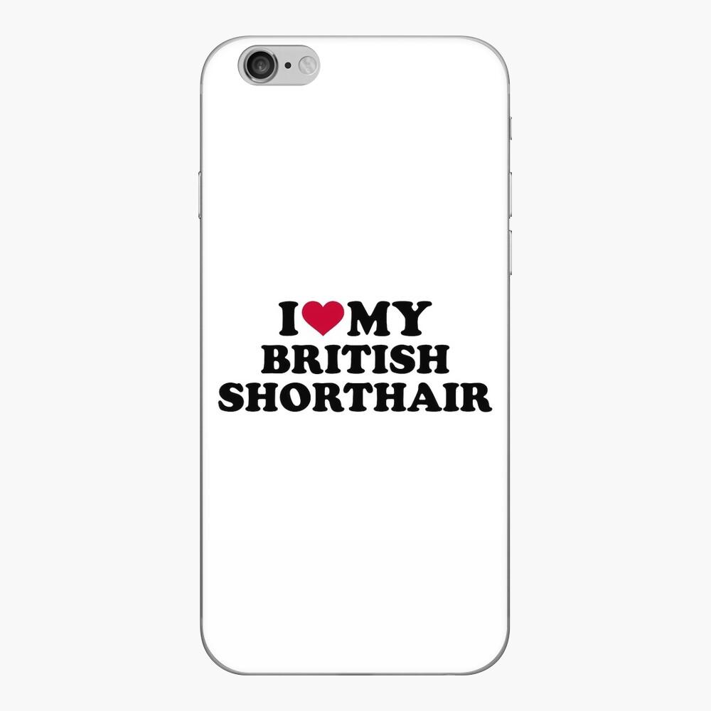 Amo mi British Shorthair Vinilo para iPhone