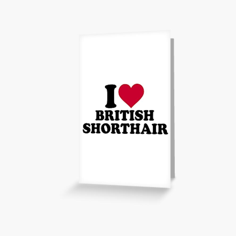 Amo British Shorthair Tarjetas de felicitación