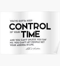 keep control of your time - warren buffett Poster