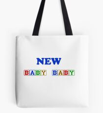 New Baby Baby  Tote Bag