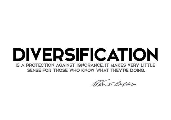 diversification, ignorance - warren buffett by razvandrc