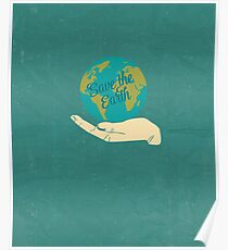 Save The Earth Poster