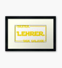 Bester Lehrer der Galaxie Framed Print