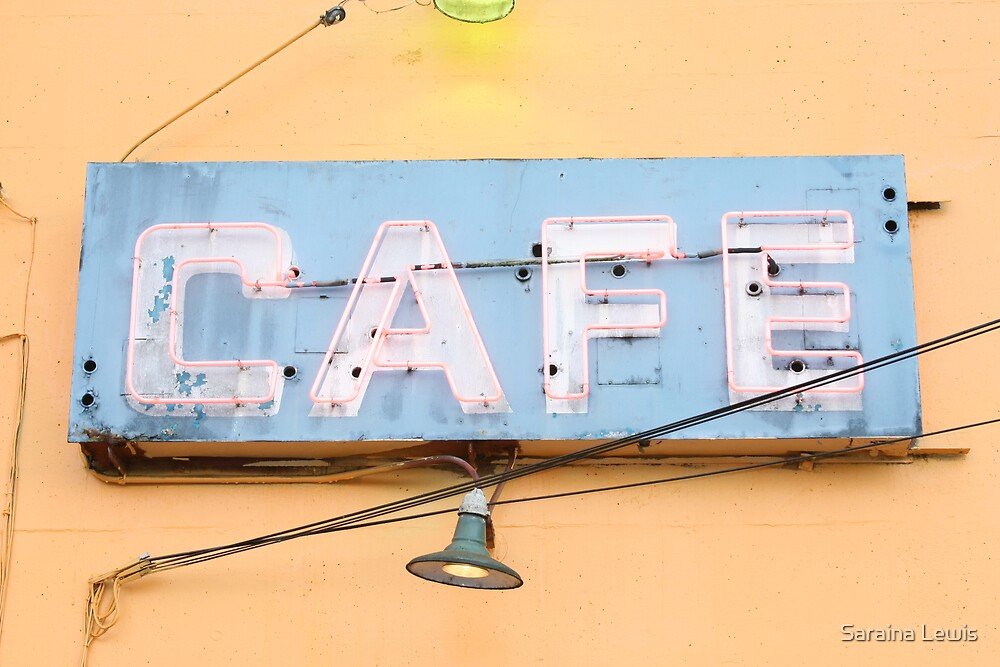 the cafe is open by Saraina Williams