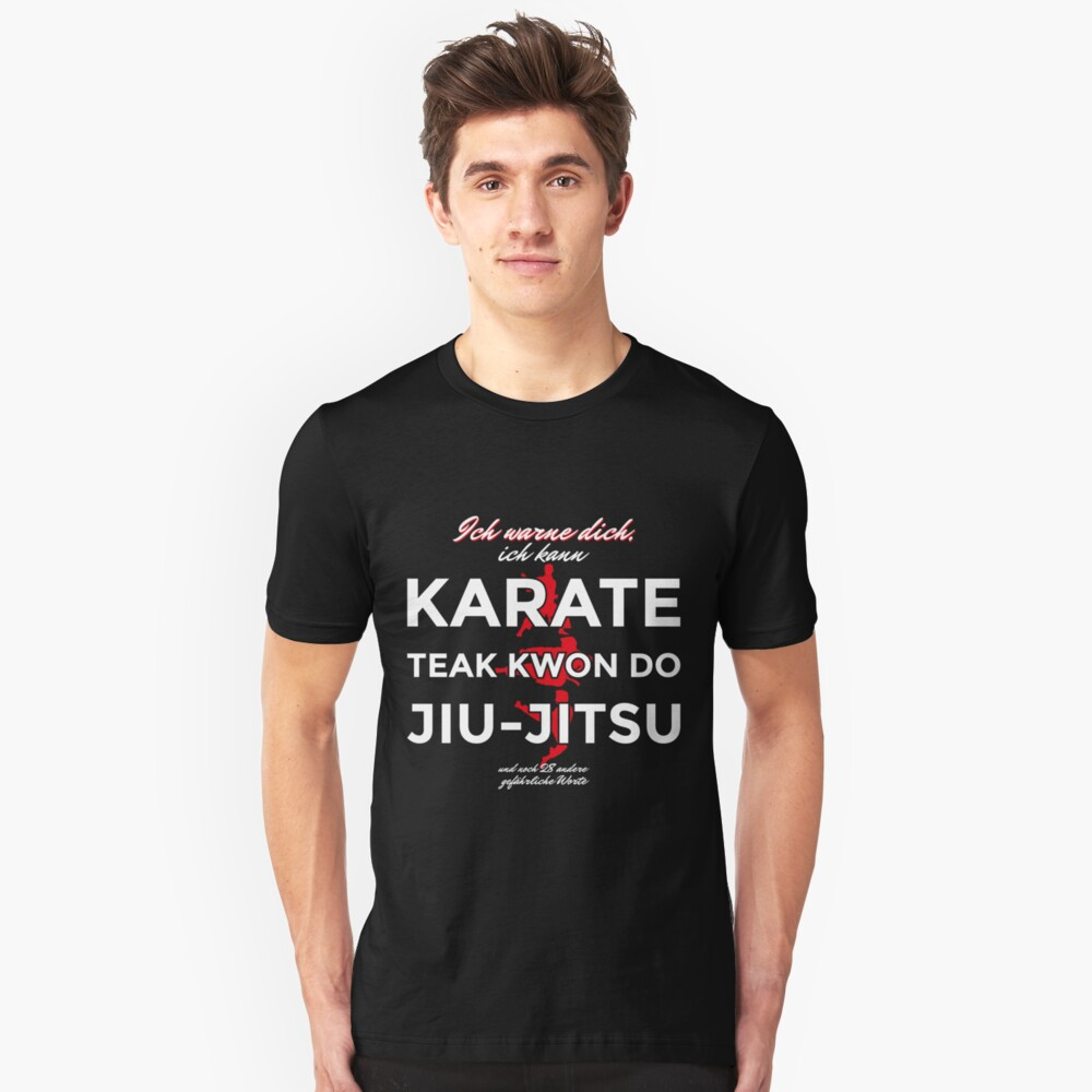I can do karate Unisex T-Shirt Front