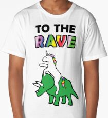 To The Rave! (Unicorn Riding Triceratops) Long T-Shirt