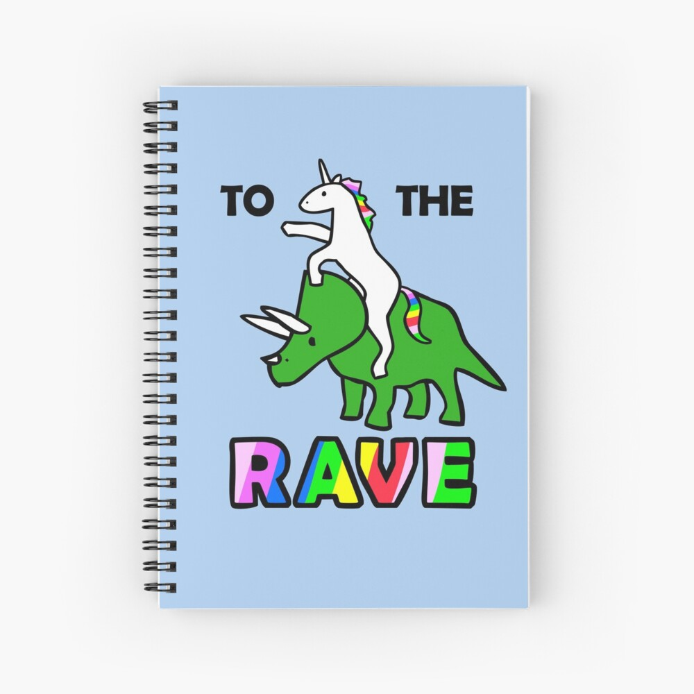 To The Rave! (Unicorn Riding Triceratops) Spiral Notebook
