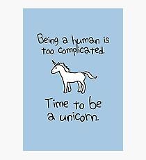 Time To Be A Unicorn Photographic Print