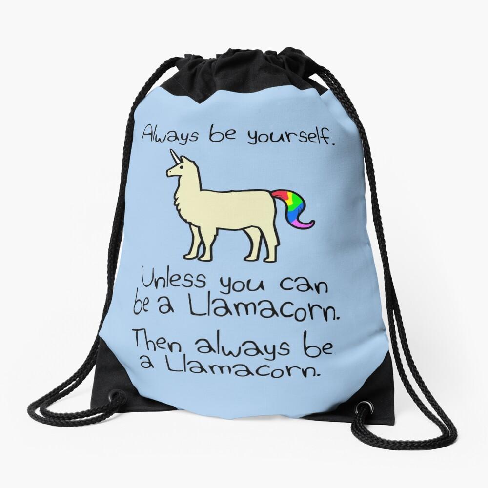 Sei immer du selbst, es sei denn du kannst ein Llamacorn sein Turnbeutel