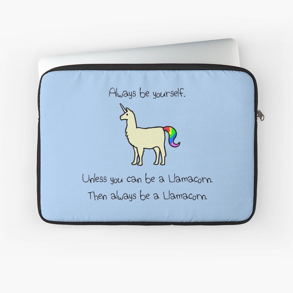Sei immer du selbst, es sei denn du kannst ein Llamacorn sein Laptoptasche