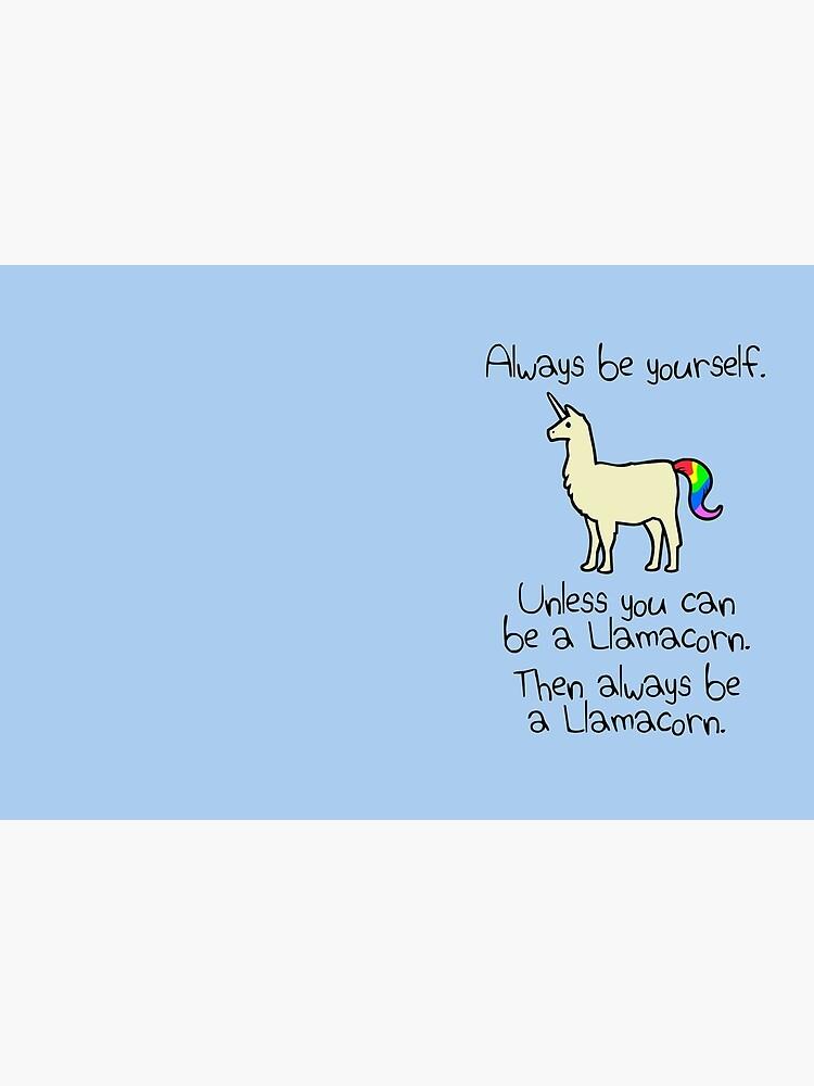 Sei immer du selbst, es sei denn du kannst ein Llamacorn sein von jezkemp