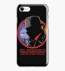 I'M EVERYONE AND NO ONE iPhone Case/Skin