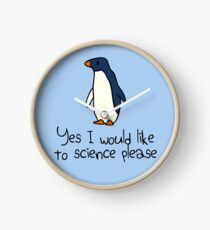 Yes I Would Like To Science Please Penguin Clock