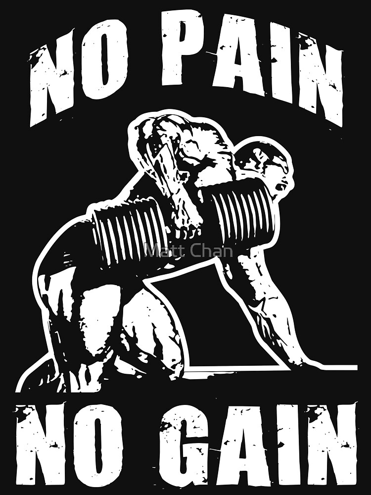 No Pain, No Gain - Dumbbell Row (white) by mchanfitness