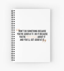 Téa Leoni Day Quote Spiral Notebook