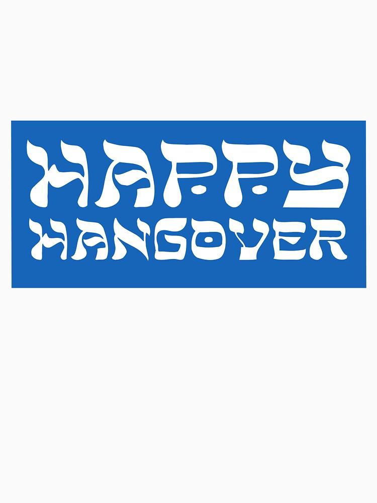 Happy Hangover by johnkratovil