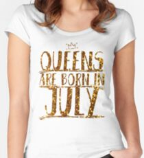 f788bd7b Queens Legends are born in july Fitted Scoop T-Shirt