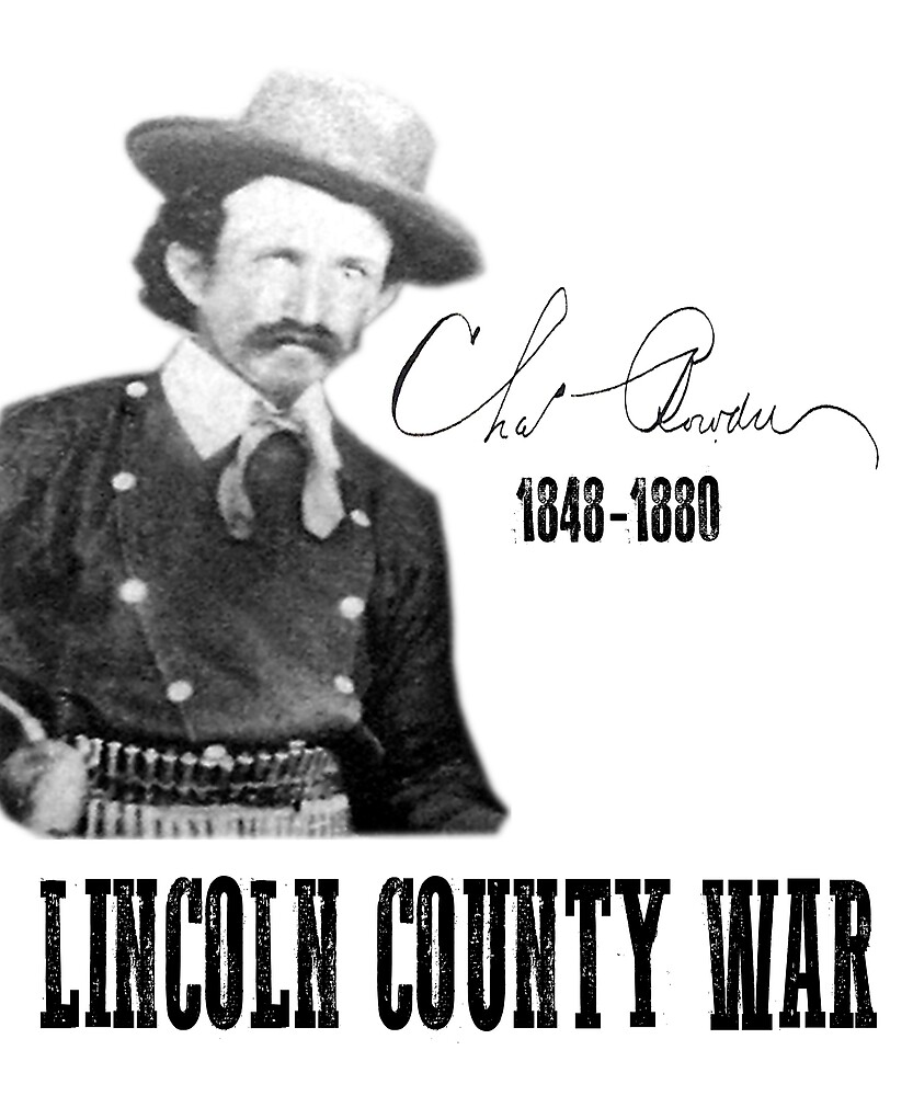 Charlie Bowdre - Lincoln County War by NewMexicoTees