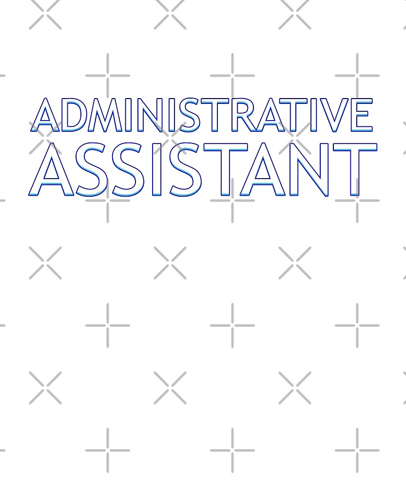 Administrative Assistant Of Course I'm Awesome Funny by JapaneseInkArt