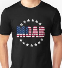 MOAB America Strong Trump Administration T-shirt Unisex T-Shirt